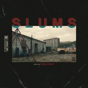 B3nchMarQ - Slums